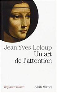 jean-yves-leloup-un-art-de-l'attention-meditation